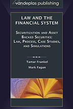 Law and the Financial System - Securitization and Asset Backed Securities
